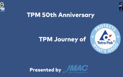 TPM 50th Anniversary TPM Journey: Tetra Pak